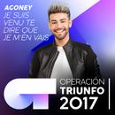 Je suis venu te dire que je m'en vais (Operación Triunfo 2017)/Agoney