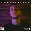 Keine Konsequenzen (Raptags 2017)/Fa$e