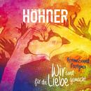 Wir sind für die Liebe gemacht (Xtreme Sound Partymix)/Höhner
