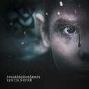 Red Cold River/Breaking Benjamin