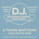 Check Out The Hook (Remixes)/2 Young Brothers