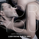 For You (Fifty Shades Freed)/Liam Payne, Rita Ora