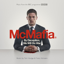 By Deception, We Will Do War (From The BBC TV Programme 'McMafia')/Tom Hodge, Franz Kirmann