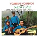 Corridos Norteños Con Carlos Y José/Carlos Y José