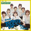 Celoso/Grupo Toppaz De Reynaldo Flores