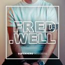 Superhero (Acoustic)/Fred Well