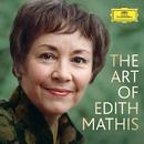 The Art Of Edith Mathis/Edith Mathis