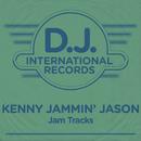 "Jam Tracks/Kenny ""Jammin'"" Jason"