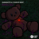 Infected/GARABATTO, Charlee Muse