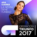 La Negra Tiene Tumbao (Operación Triunfo 2017)/Ana Guerra