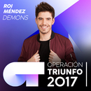 Demons (Operación Triunfo 2017)/Roi Méndez