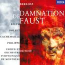 Berlioz: La Damnation de Faust/Charles Dutoit, Françoise Pollet, Richard Leech, Gilles Cachemaille, Michel Philippe, Choeur de l'Orchestre Symphonique de Montréal, Orchestre Symphonique de Montréal
