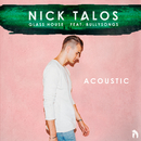 Glass House (Acoustic Version) (feat. BullySongs)/Nick Talos