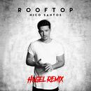 Rooftop (HUGEL Remix)/Nico Santos