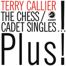 The Chess/Cadet Singles...Plus!/Terry Callier