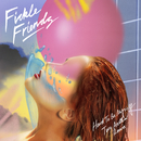Hard To Be Myself (Two Another Remix)/Fickle Friends