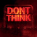 Don't Think/The Chemical Brothers