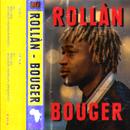 Bouger/ROLLÀN