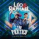 Tão Prático - EP (Ao Vivo / Vol. 2)/Léo & Raphael