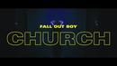 Church/Fall Out Boy