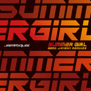 Summer Girl (Gerd Janson Remixes)/Jamiroquai