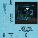 Come Closer (feat. Leland Whitty, Gene Fisher)/Mont Jake