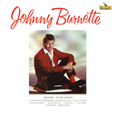 Johnny Burnette/Johnny Burnette