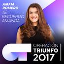 Te Recuerdo Amanda (Operación Triunfo 2017)/Amaia Romero