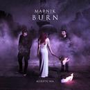 Burn (Acoustic Mix) (feat. ROOKIES)/Marnik