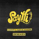 Say Hi Remixes/Codeko, Austin Mahone