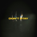 Don't Stay/X Ambassadors