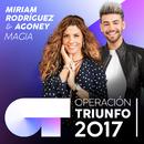 Magia (Operación Triunfo 2017)/Miriam Rodríguez, Agoney