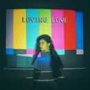 Loving Love/Naaz