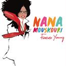 Forever Young/Nana Mouskouri