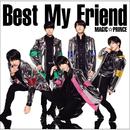 Best My Friend/MAG!C☆PRINCE