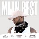 Mijn Best (feat. Ronnie Flex, Jonna Fraser)/DJ DYLVN