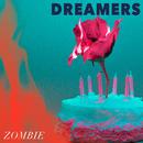 Zombie/DREAMERS