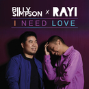 I Need Love (feat. Rayi Putra)/Billy Simpson