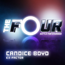 Ex-Factor (The Four Performance)/Candice Boyd