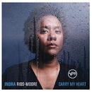Keep On Pushing/Indra Rios-Moore