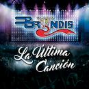 La Última Canción (En Vivo)/Grupo Bryndis