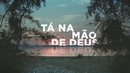 Tá Na Mão De Deus/Padre Reginaldo Manzotti