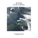 Vincent/Ellie Goulding