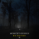 Moments Passed (Mike Dean Remix)/Dermot Kennedy
