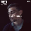 Bad Timing/Rhys Lewis