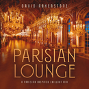 Parisian Lounge/David Arkenstone