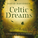 Celtic Dreams/David Davidson