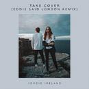 Take Cover (Eddie Said London Remix)/Jordie Ireland