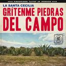 Grítenme Piedras Del Campo (En Vivo Desde La Ciudad De México, 2017)/La Santa Cecilia