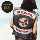 Because I'm Me (Remixes)/The Avalanches